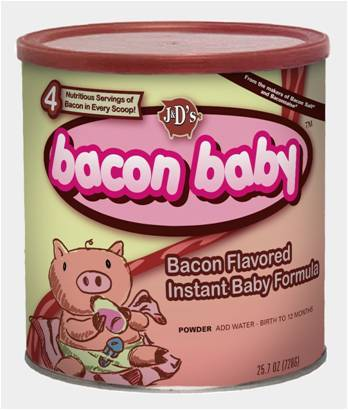 Because Babies Need Bacon