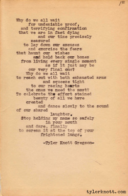 tylerknott:   Typewriter Series #6 by Tyler Knott Gregson  exorcise the fears that haunt our wishes.