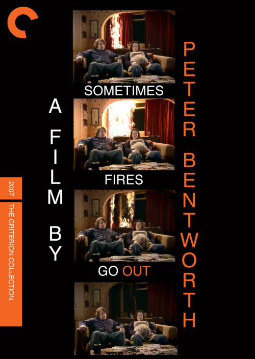 "Sometimes Fires Go Out (2007), by Peter Bentworth Another daring exploration of reverse cliche and anti-plot by the modern master of hyper-realist cinema. (Submission for ""Double Fakeouts"" month at Fake Criterions. Originally from That Mitchell and Webb Look.)"