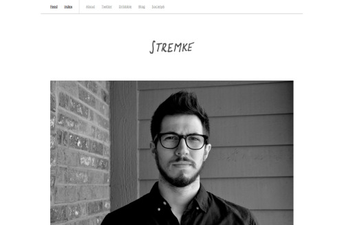 Evan Stremke has a new site - und you should probably check it out. Tons of good stuff. evanstremke:  New site. New work.