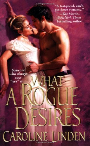 What A Rogue Desires (Zebra Historical Romance)  Caroline Linden  Guest reviewed by RedHeadedGirl  After a wayward youth, David Reece, the youngest scion in a noble family, has been called one of the most scandalous rogues of the ton. What he wants to be called is trustworthy and a true gentleman. To prove he has reformed he's agreed to watch over his absent brother's estate and signet ring. All is going swimmingly until highwaymen waylay his coach and steal that precious ring…Street orphan Vivian Beecham has grown up a pickpocket, and a very pretty one indeed. Now she and her brother have reluctantly graduated to highway robbery. And handsome David Reece has become their victim - until he tracks her down and makes her his prisoner. Locked in a spare bedroom, Vivian vows to hate her captor. Instead she becomes a former rogue's greatest challenge: the object of a passionate seduction. But David and Vivian are playing a dangerous game in which forbidden love is a wild card…