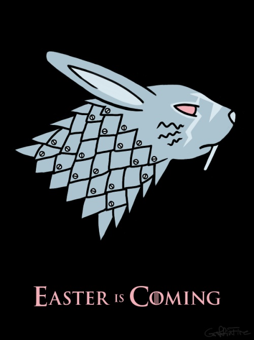 GriffinFire:  Easter is Coming
