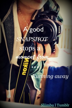 A good snapshot stops a moment from running away. <3