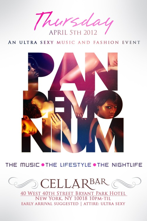 "PARTY: PandemoniumPresented by Terrence Mcneil.comThursday April 5th | 10pm (Early arrival is suggested) Cellar Bar (inside Bryant Park Hotel), located at 40th West 40th Street (between 5th and 6th Avenues) New York, NY  Mandatory RSVP: PandemoniumNY@gmail.com | Attire: SexyWebsite: ipartiedwithterrrencemcneil.com | Twitter: @terrencemcneill New York City's premiere music & fashion industry nightlife experience comprised of models, designers, and celebrities presents ""Pandemonium"".  This undoubtedly will be one of the most sought after events. This is an exclusive event for NYC's taste-makers and trend-setters. This event will definitely keep your pulse jumping. Come out and celebrate at this fun-filled, exciting event!"