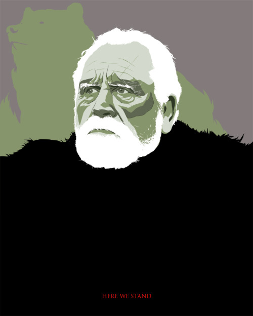 Here We Stand! Jeor Mormont. Made this especially for my fiance Virginia. PRINT AVAILABLE HERE