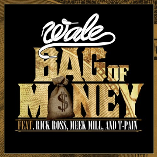 "richforever:     Wale Feat. Rick Ross, Meek Mill & T-Pain ""Bag Of Money"" iTunes Link: http://smarturl.it/MMGBOM"