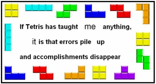 theamericankid:  If tetris has taught me anything, it's that if you play too much tetris it will still be going through your head when you go to sleep