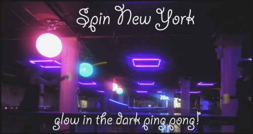 For my birthday last week we went to SPIN NY. Spin is a super cool, very well decorated indoor ping pong place in NYC. At 11pm on Tuesdays and Wednesdays they have glow in the dark ping pong for FREE! Lucky for me, my birthday was on a Tuesday so Camilo, Julissa, StanlEy and i all went to partake in the glow in the dark ping pong experience. Twas AMAZING. It was like being at a really fun club, sans the icky gross sweaty guys hitting on you. The boys pooped out early, but Julie and I played for an hour straight, dancing and laughing out heads off. It was GREAT fun. I'm so blessed to have SUCH brilliant friends that make me feel loved and laugh as much as they do. :) I highly suggest SPIN, twas great fun!!