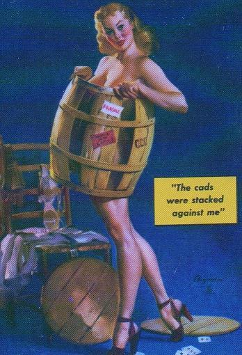 The Cads Were Stacked Against Me - Gil Elvgren 1948