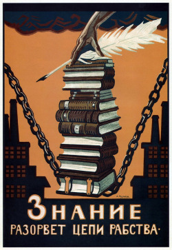 Alexei Radakov, Knowledge will break the chains of slavery, 1920 Soviet propaganda
