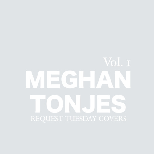 "Meghan Tonjes brings us ""Request Tuesday: Volume One""! This digital-only EP contains five of your favorite ""Request Tuesday"" cover songs including ""The One That Got Away"" and ""Somebody That I Used To Know"". Pick it up today!"