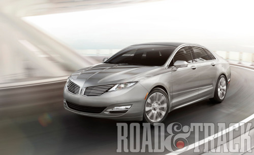 The 2013 Lincoln MKZ production-trim stays true to the original concept car. (Source: Road & Track)