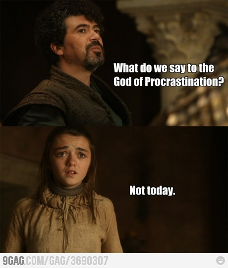 9gag:  What do we say, little Arya?