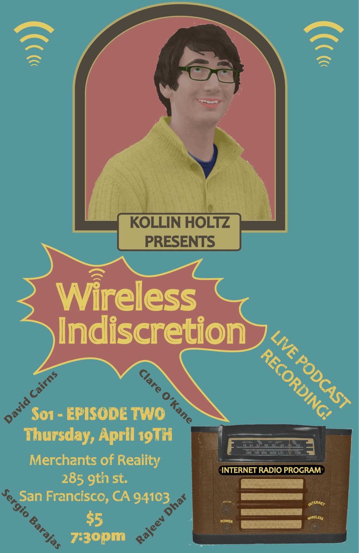 Wireless Indiscretion - EPISODE 2 $5 comedy $1 beers. Merchants of Reality 285 9th st. - San Francisco CA 94103 - SOMA