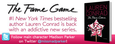 DYK @LaurenConrad 's new FAME GAME series stars Madison Parker of LA Candy fame? Follow @missmadparker on twitter!