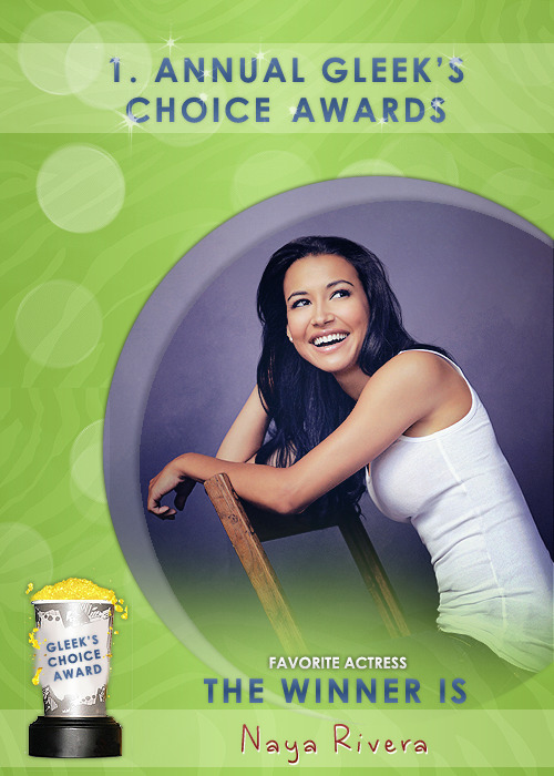 #GleeksChoiceAwards  The Award for your Fav. Actress goes to @NayaRivera