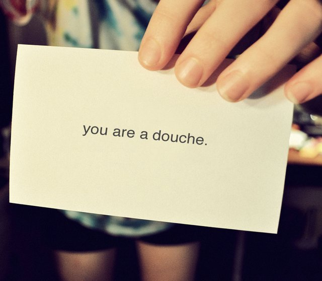 addpassion:  The douche card  I feel like I should carry these around in my pocket and hand them out. I'd go through quite a few in regular work day.
