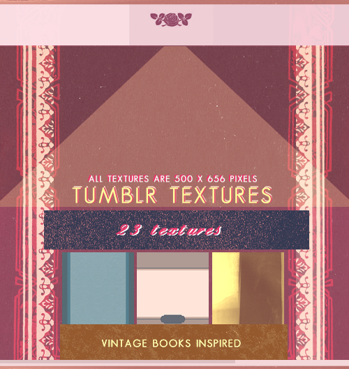 1 Texture Set Size: 500*656 pixels File type: .zip Made with: Photoshop CS This is a set that is completely vintage book cover inspired. Some are made from scratch and some are made from other materials. I hope some of these will prove to be useful for you. Enjoy! You can download the set and look at individual pieces over here.