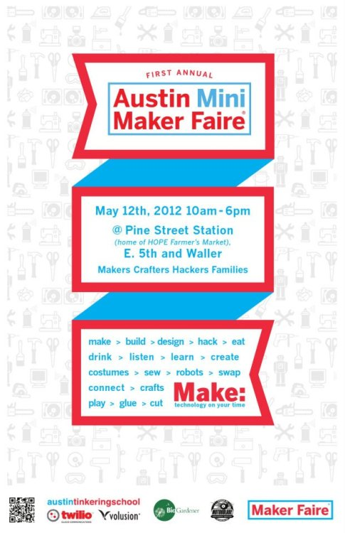 Join us at the first annual Austin Mini Maker Faire on May 12!