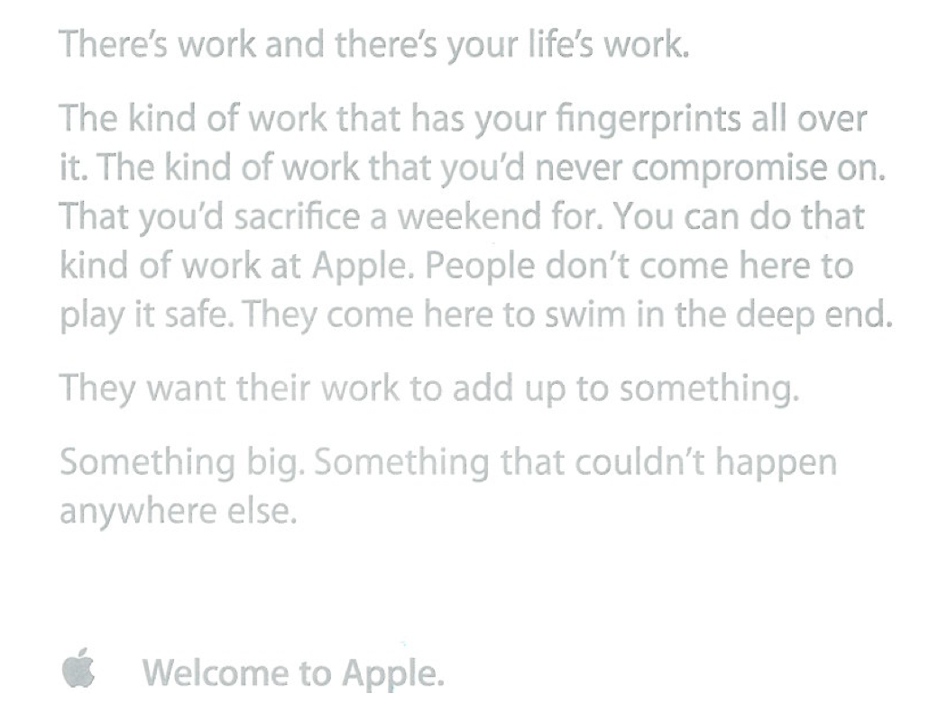 What Apple employees receive on their first day. That first sentence is so powerful.