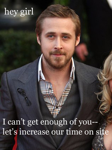 Hey girl, I can't get enough of you— let's increase our time on site http://www.huomah.com/Search-Engines/Search-Engine-Optimization/Behavioural-metrics-and-search-engines.html