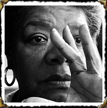 "Dr. Maya Angelou, (Marguerite Ann Johnson) Born April 4, 1928   ~ A Brave And Startling Truth ~ We, unaccustomed to courage exiles from delightlive coiled in shells of lonelinessuntil love leaves its high holy templeand comes into our sightto liberate us into life.If we are bold, love strikes away the chains of fear from our souls.Love costs all we are and will ever be.Yet it is only love which sets us free.A Brave and Startling Truth.It is possible and imperative that we discoverA brave and startling truth.When we come to itWe, this people, on this wayward, floating bodyCreated on this earth, of this earthHave the power to fashion for this earthA climate where every man and every womanCan live freely without sanctimonious pietyAnd without crippling fearWhen we come to itWe must confess that we are the possibleWe are the miraculous, the true wonders of this worldThat is when, and only whenWe come to it.  ~o✣o✣o✣o✣o✣o~ Maya Angelou's poetry is best experienced in her own voice. Set that to music and you get the sublime experience that is Buckshot LeFonque's (led by Branford Marsalis) ""I Know Why the Caged Bird Sings."""