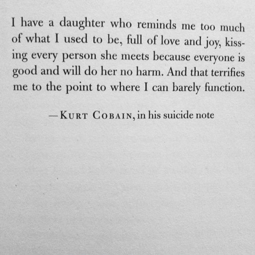 brttnywht:  Kurt Cobain quote (Taken with instagram)