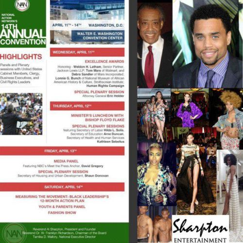 SAVE THE DATE: APRIL 14,2012 SHARPTON ENTERTAINMENT FASHION SHOW !AT THE WASHINGTON D.C. CONVENTION CENTER 7PM!!!! HOSTED BY ACTOR MICHAEL EALY ! Write me at  kai.liburd@gmail.com for further info!!