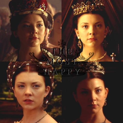 The Tudors 30-Day Challenge; Day 03Favorite Wife - Anne Boleyn For many of the same reasons I articulated yesterday, Anne is my favorite of Henry's wives. She was just as passionate, stubborn, strong-willed, politically savvy, pious, and intelligent as Katherine of Aragon. She suffered (in my opinion) a much crueler fate. Most importantly, as far as history is concerned, she is the mother of Elizabeth I. Natalie, though I liked most of the wives' actresses, delivered arguably the most powerful overall performance and was incredibly in-touch with her character. Anne was, in her hands, truly a Queen, and she died a Queen as well.  Anne also had the most passion and connection with Henry on the show, and the chemistry between them was intense.