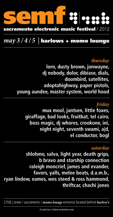 3-Day SEMF 2012 line-up! Get tickets now at www.harlows.com