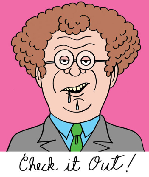 fantagraphics:  Dr. Steve Brule drawn by Johnny Ryan.