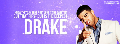 Drake First Love Facebook Cover