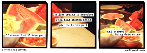 A Softer World: 794 (I used to fantasize about getting laid. Now I just hope I get laid off.)