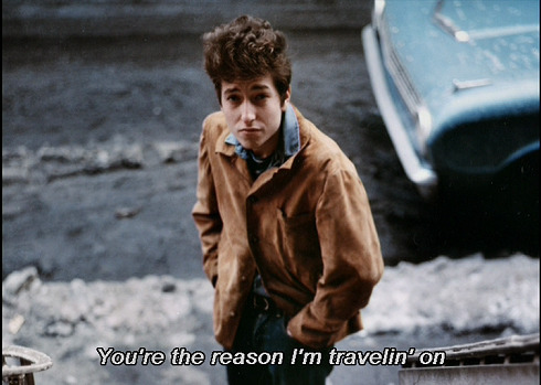 Bob Dylan knows what's up.
