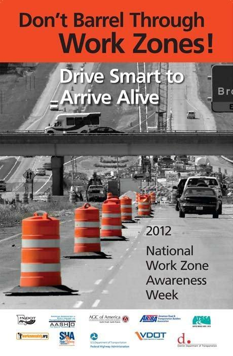 Image description: National Work Zone Awareness Week Starts April 23 to remind drivers to be extra cautious around freeway workers and work zones. Photo from the U.S. Department of Transportation.
