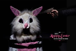 Have a happy Easter or we WILL release the bunny