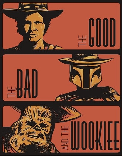 The Good, the Bad and the Wookiee.