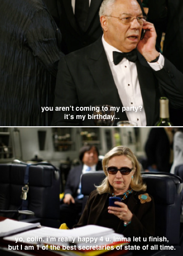 textsfromhillaryclinton:   ScotchandScones: Happy birthday, Colin Powell.