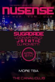 FRIDAY!! OvertonePromo/ Respectables presents Nusense Sugadade Locknar Halo Jstatic DJ Rometti 8:00 doors $7.00/$10.00