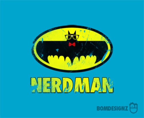 dotcore:  Nerdman.by Bomdesignz.  Available at Redbubble.