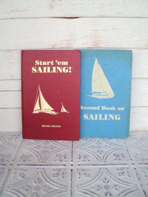 Start Em Sailing and Second Book on Saiing Gordon C Aymar 1959 and 1960 Nautical Book Collection (via Start Em Sailing and Second Book on Saiing by sorrythankyou79)