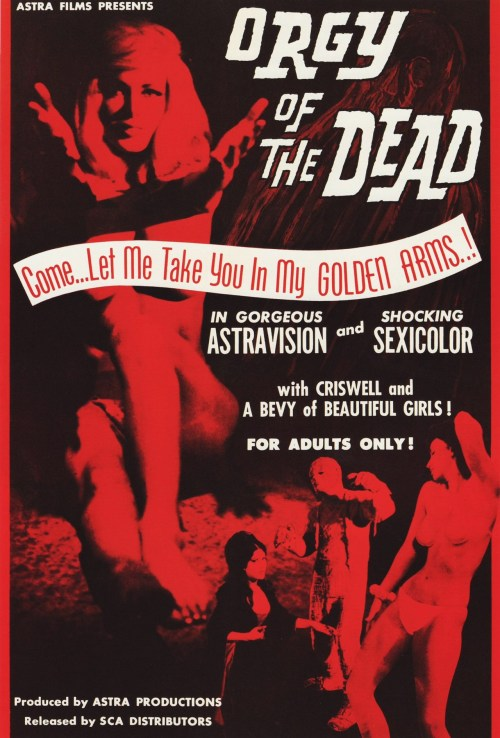 Orgy of the Dead (1965) Special Thanks to Sappholovergirlreturns for submitting this.