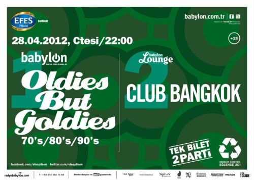 Club Bangkok 28 Nisan'da Oldies But Goldies ile el ele Babylon Lounge'da!