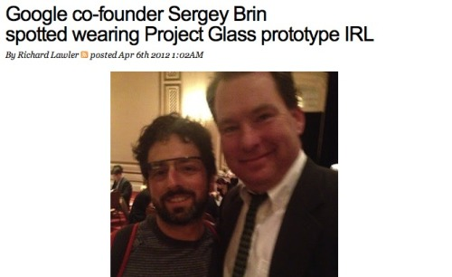 Google co-founder wearing futuristic augmented reality glasses: Ironically, Sergey Brin was wearing the glasses at a charity event for the Foundation Fighting Blindness. Considering the nature of the glasses, we can see why he'd support the cause.