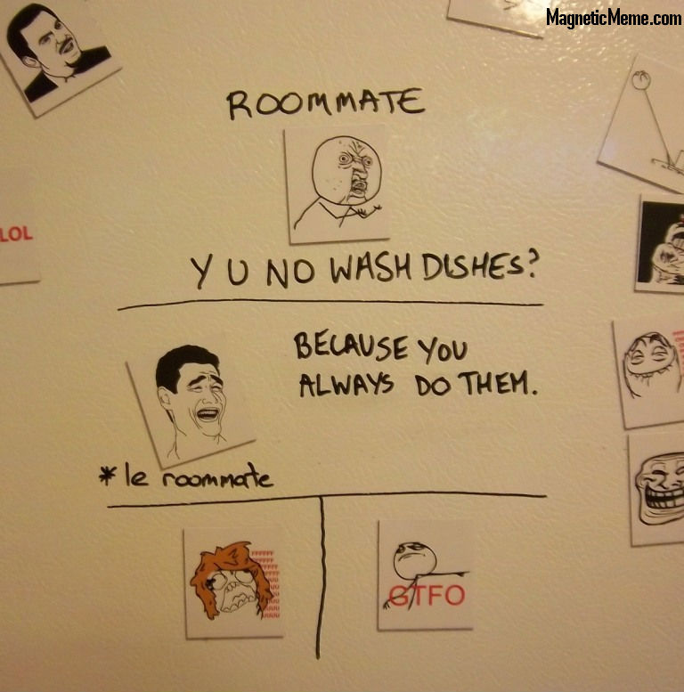 Roommate Rage! submitted: MagneticMeme