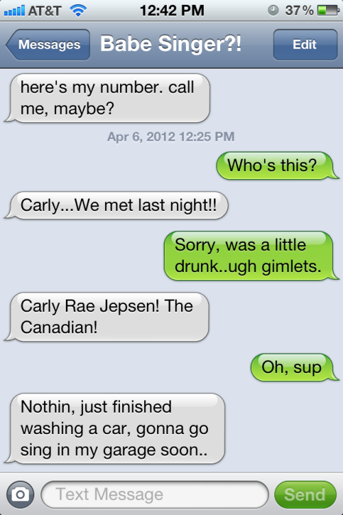 thatisawesome:  Totally scored last night!  (also can't believe Carly doesn't have iMessage..) me - 1 world - 0  And this is crazy…