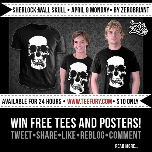 "zerobriantdesigns:  More chances of winning Tees and Posters!! Only this April 9th, Monday :D Just spread the word starting today until Monday! www.teefury.comTweet: #SherlockHolmes #SherlockBBC ""Wall Skull"" tee design by @zerobriant is available this Monday, April 9th at @teefury for only $10! RTShare: This post, ""Like"", comment and talk about it. Reblog this please :D thanks!New followers to my twitter, tumblr and my facebook page will get a chance to win as well.https://www.facebook.com/zerobrianthttps://twitter.com/zerobriant, http://zerobriantdesigns.tumblr.com/www.zerobriant.comMay you solve the case!-zerobriant"