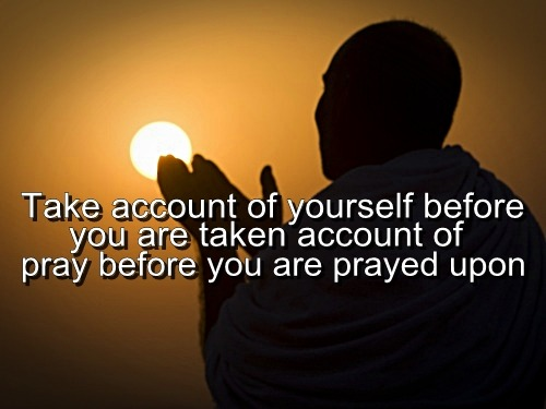 islamic-quotes:  Take account of yourself