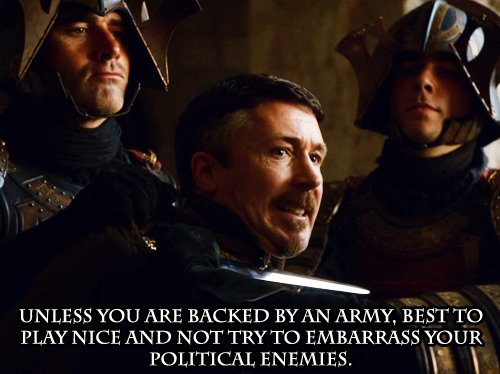 Oh Petyr, you can only say those things in your brothel.