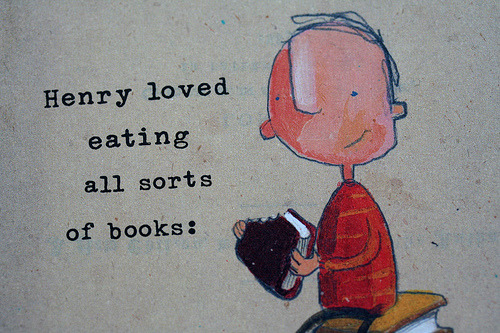 henry loved eating books (by jacquelinetinney)